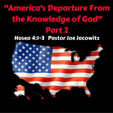 America's Departure From the Knowledge of God